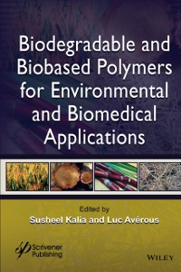 Cover Biodegradable and Biobased Polymers for Environmental and Biomedical Applications