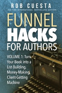 Cover Funnel Hacks for Authors (Vol. 1)