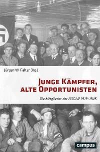 Cover Junge Kämpfer, alte Opportunisten