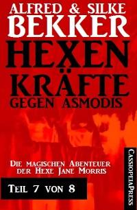 Cover Hexenkräfte gegen Asmodis, Teil 7 von 8