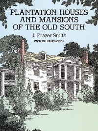Cover Plantation Houses and Mansions of the Old South