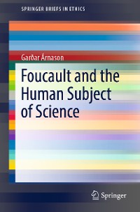 Cover Foucault and the Human Subject of Science