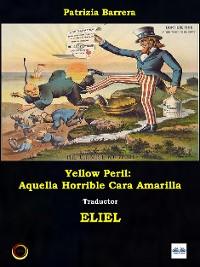 Cover Yellow Peril: Aquella Horrible Cara Amarilla