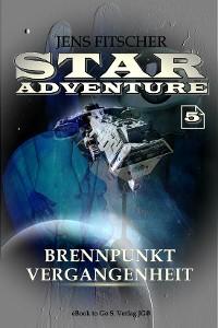 Cover Brennpunkt Vergangenheit (STAR ADVENTURE 5)