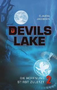 Cover Devils Lake - Die Hoffnung stirbt zuletzt