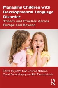 Cover Managing Children with Developmental Language Disorder