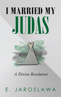 Cover I Married My Judas