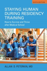 Cover Staying Human during Residency Training