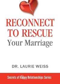 Cover Reconnect to Rescue Your Marriage