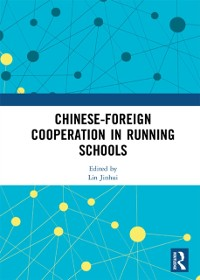 Cover Chinese-Foreign Cooperation in Running Schools