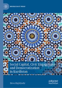 Cover Social Capital, Civic Engagement and Democratization in Kurdistan