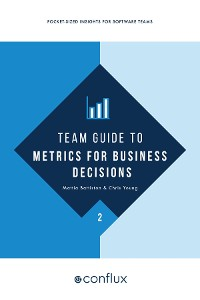 Cover Team Guide to Metrics for Business Decisions