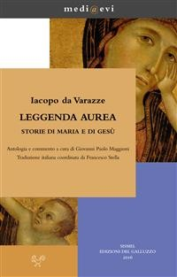 Cover Leggenda aurea. Storie di Maria e di Gesù