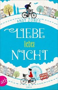 Cover Liebe - lieber nicht