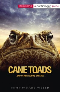 Cover Cane Toads and Other Rogue Species