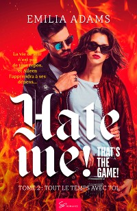 Cover Hate me! That's the game! - Tome 2