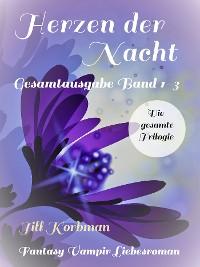 Cover Herzen der Nacht - Gesamtausgabe Band 1-3