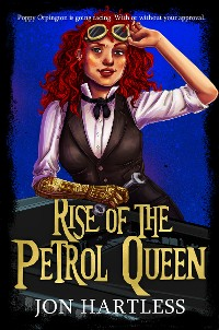 Cover Rise of the Petrol Queen