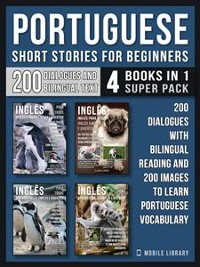 Cover Portuguese Short Stories For Beginners (4 Books in 1 Super Pack)