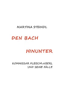Cover Den Bach hinunter