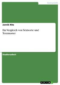 Cover Ein Vergleich von Textsorte und Textmuster