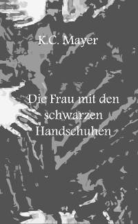 Cover Die Frau mit den schwarzen Handschuhen