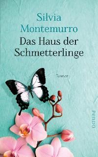 Cover Das Haus der Schmetterlinge