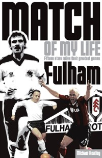Cover Fulham Match of My Life