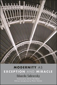 Cover Modernity as Exception and Miracle