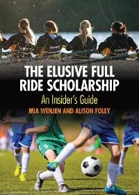 Cover The Elusive Full Ride Scholarship