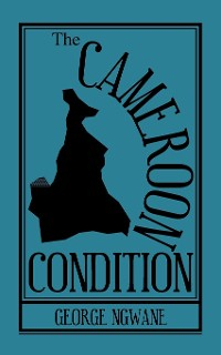 Cover The Cameroon Condition