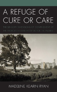 Cover A Refuge of Cure or Care