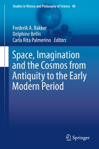 Cover Space, Imagination and the Cosmos from Antiquity to the Early Modern Period