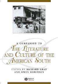 Cover A Companion to the Literature and Culture of the American South