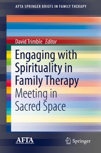 Cover Engaging with Spirituality in Family Therapy