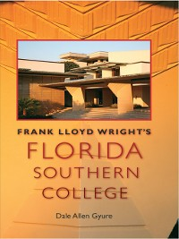 Cover Frank Lloyd Wright's Florida Southern College