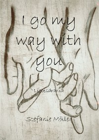 Cover I go my way with you