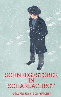 Cover Schneegestöber in Scharlachrot