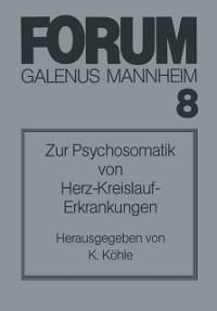 Cover Zur Psychosomatik von Herz-Kreislauf-Erkrankungen