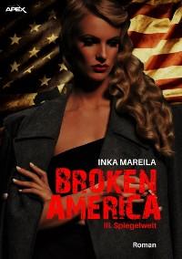 Cover BROKEN AMERICA III: SPIEGELWELT