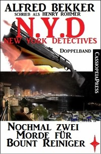 Cover N.Y.D. - Nochmal zwei Morde für Bount Reiniger (New York Detectives)