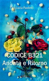 Cover CODICE B321 - Andata e Ritorno