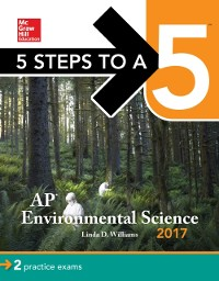 Cover 5 Steps to a 5: AP Environmental Science 2017