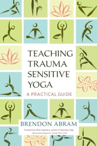 Cover Teaching Trauma-Sensitive Yoga