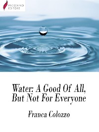 Cover Water - A Good Of All, But Not For Everyone