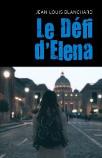 Cover Le Defi d'Elena