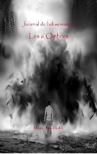 Cover Le journal de l'Observateur Tome1