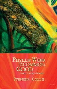 Cover Phyllis Webb and the Common Good