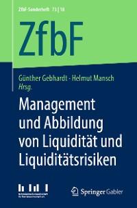 Cover Management und Abbildung von Liquidität und Liquiditätsrisiken