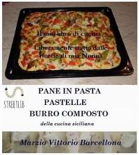 Cover Impasti della tradizione palermitana per preparare Pane, Pizze, Sfincione, Pastelle lievitate e non - Burro composto